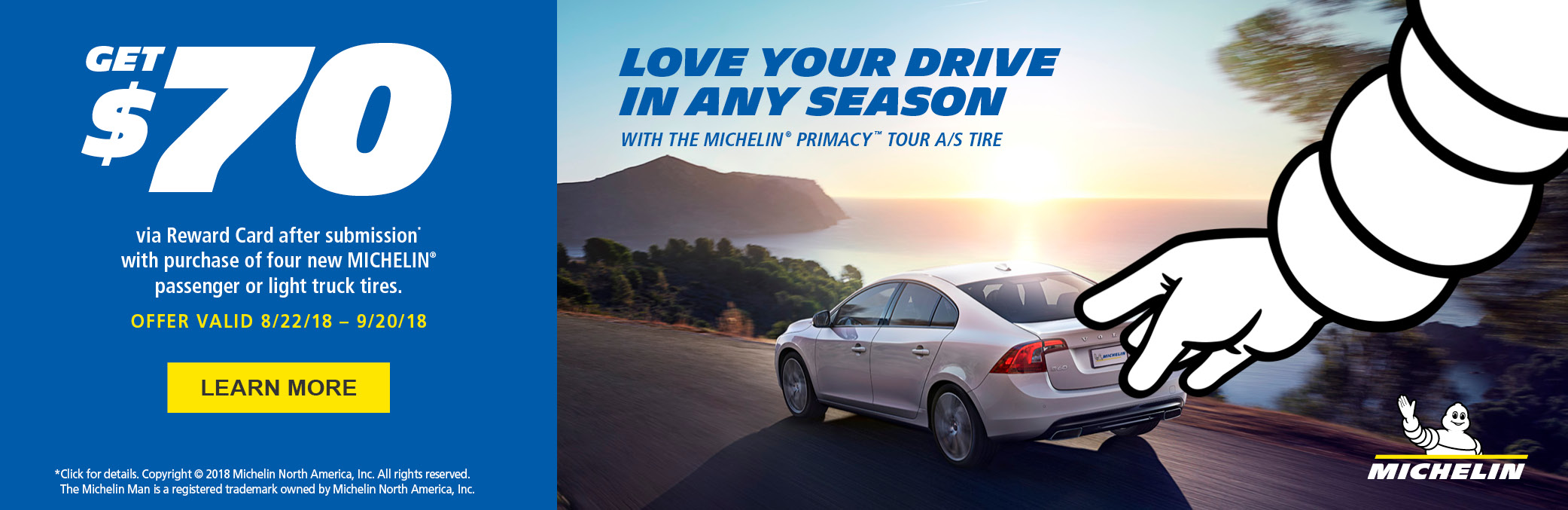 Fuel Your Passion with an Exclusive offer from Michelin! Hurry. Offer ends 10-21-18